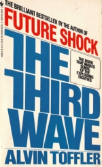 """The Third Wave"" (1980) by Alvin Toffler"